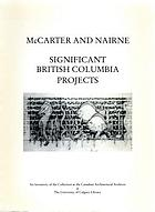 McCarter & Nairne : significant British Columbia projects : an inventory of the architectural drawings at the Canadian Architectural Archives, University of Calgary Library