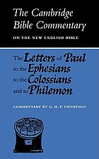 The Letters of Paul to the Ephesians, to the Colossians and to Philemon