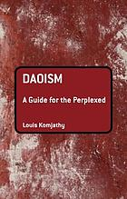 Daoism : a guide for the perplexed