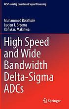 High speed and wide bandwidth delta-sigma ADCs