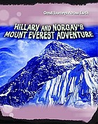 Hillary and Norgay's Mount Everest adventure