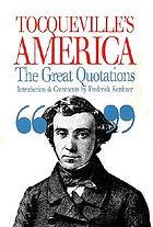 Tocqueville's America, the great quotations