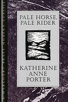 Pale horse, pale rider : three short novels