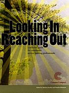 Looking in reaching out : a reflective guide for community service-learning professionals
