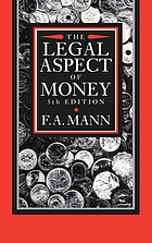 The legal aspect of money : with special reference to comparative private and public international law