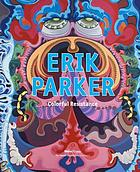 Erik Parker : colorful resistance