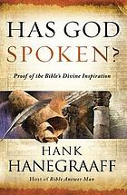 Has God spoken? : memorable proofs of the Bible's divine inspiration