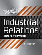 Industrial relations : theory and practice