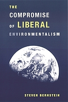 The compromise of liberal environmentalism