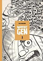 Barefoot Gen. Volume 3, Life after the bomb