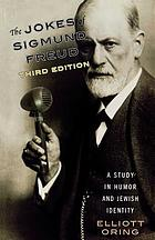 Jokes of Sigmund Freud : a study in humor and Jewish identity