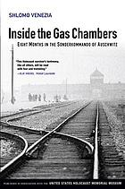 Inside the gas chambers : eight months in the Sonderkommando of Auschwitz