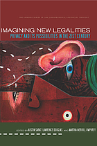 Imagining new legalities : privacy and its possibilities in the 21st century