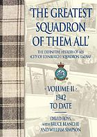 'The greatest squadron of them all': the definitive history of 603 (City of Edinburgh) Squadron, RauxAF