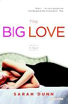 The big love : a novel