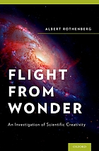 Flight from wonder : an investigation of scientific creativity
