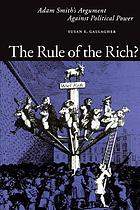 The rule of the rich? : Adam Smith's argument against political power