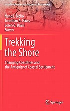 Trekking the shore : changing coastlines and the antiquity of coastal settlement