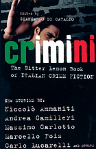 Crimini : [the Bitter Lemon book of Italian crime fiction] : short stories