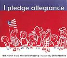 I pledge allegiance : the Pledge of Allegiance : with commentary