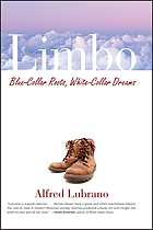 Limbo : blue-collar roots, white-collar dreams