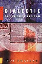 Dialectic : the pulse of freedom