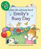 Emily's busy day : giant lift-and-learn book