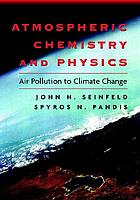 Atmospheric chemistry and physics : from air pollution to climate change