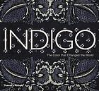 Indigo : the colour that changed the world