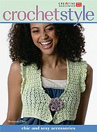 Crochet style : chic and sexy accessories