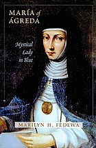 María of Ágreda : mystical lady in blue