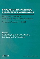 Probabilistic methods in discrete mathematics : proceedings of the fifth international Petrozavodsk conference, Petrozavodsk, Russia, June 1-6, 2000