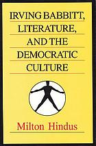 Irving Babbitt, literature, and the democratic culture
