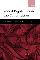 Social rights under the constitution : government and the decent life