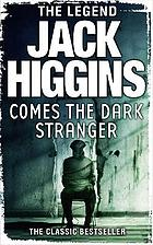 Comes the dark stranger
