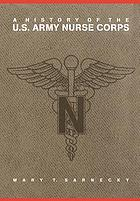 A history of the U.S. Army Nurse Corps