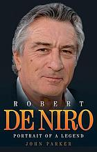 Robert De Niro : portrait of a legend