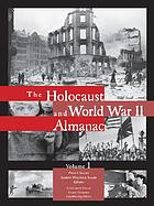 The Holocaust and World War II almanac