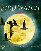 Bird watch : a book of poetry