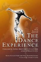 The dance experience : insights into history, culture, and creativity