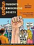 Students for a Democratic Society : a graphic history