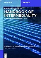 Handbook of Intermediality : Literature - Image - Sound - Music.