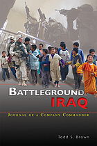 Battleground Iraq : journal of a company commander