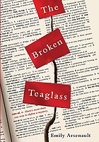 The broken teaglass : a novel