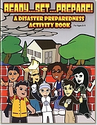 Ready--set--prepare! : a disaster preparedness activity book for ages 8-11.