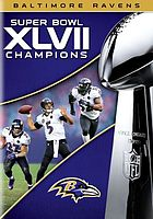 Super Bowl XLVII Champions : Baltimore Ravens