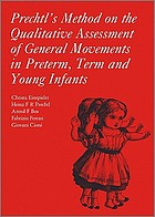 Prechtl's method on the qualitative assessment of general movements in preterm, term, and young infants