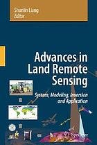 Advances in land remote sensing : system, modelling, inversion and application