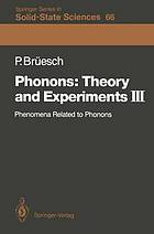 Phonons, theory and experiments