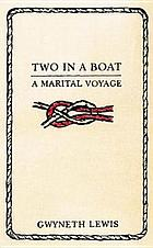Two in a boat : a marital voyage